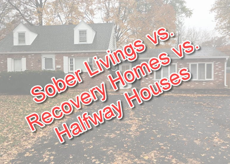Are Sober Livings, Halfway Houses & Recovery Homes the Same?